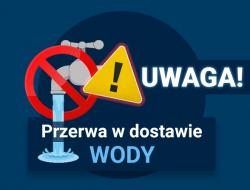 Informacja o wyłączeniu na sieci wodociągowej