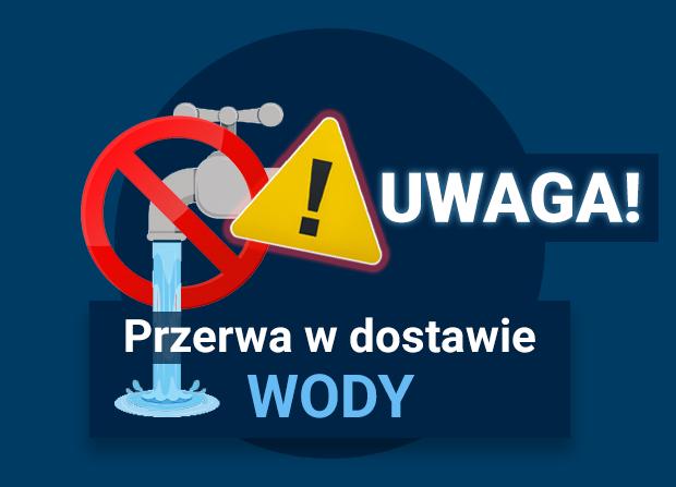 UWAGA! Przerwa w dostawie wody w Zabrzegu przy ul. Sikorskiego