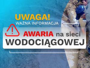 UWAGA: Przerwa w dostawie wody