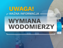 UWAGA: wymiana wodomierzy